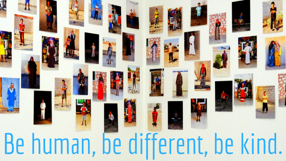 Be human, be different, be kind